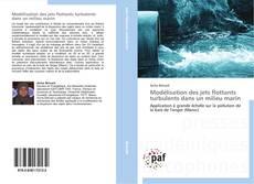 Portada del libro de Modélisation des jets flottants turbulents dans un milieu marin