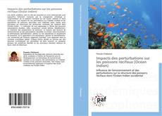 Borítókép a  Impacts des perturbations sur les poissons récifaux (Océan Indien) - hoz