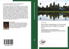 Обложка Nouvelles Méthodes de Contrôle Non Destructif (CND) en Génie Civil