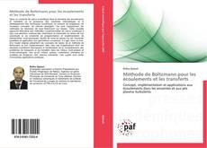 Capa do livro de Méthode de Boltzmann pour les écoulements et les transferts