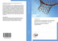 Обложка L'effet de la pratique du basket-ball sur la confiance en soi
