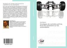 Bookcover of Stratégies de contrôle actif du bruit de roulement sur les automobiles