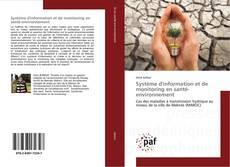 Copertina di Système d'information et de monitoring en santé-environnement