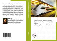 Bookcover of Estimation et Égalisation de Canal Radio-Mobile à Évolution Rapide