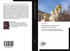 Bookcover of Événements, histoire et mémoire en Russie