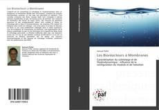 Les Bioréacteurs à Membranes kitap kapağı