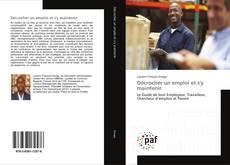 Bookcover of Décrocher un emploi et s'y maintenir