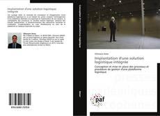 Bookcover of Implantation d'une solution logistique intégrée