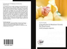 Bookcover of Coqueluche Et Malaises Graves Du Nourrisson