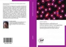 Couverture de Signalisation cellulaire et transcription dans l'oncogenèse