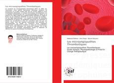 Les microangiopathies  Thrombotiques kitap kapağı