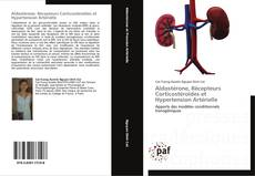 Bookcover of Aldostérone, Récepteurs Corticostéroïdes et Hypertension Artérielle