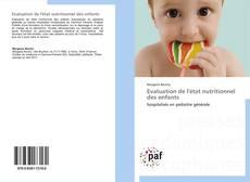 Couverture de Evaluation de l'état nutritionnel des enfants