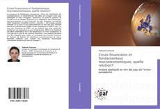 Couverture de Crises financières et fondamentaux macroéconomiques, quelle relation?