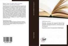 Bookcover of Mode, temps et aspect dans les textes d'apprenants avancés de français