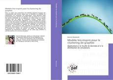Couverture de Modèle bio-inspiré pour le clustering de graphes