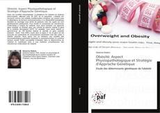 Обложка Obésité: Aspect Physiopathologique et Stratégie d'Approche Génétique