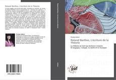 Bookcover of Roland Barthes, L'écriture de la Théorie