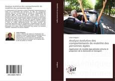 Capa do livro de Analyse évolutive des comportements de mobilité des personnes âgées