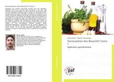 Bookcover of Formulation des Bioactifs Tome I
