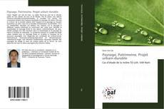 Paysage, Patrimoine, Projet urbain durable kitap kapağı