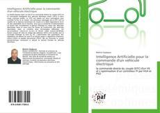 Portada del libro de Intelligence Artificielle pour la commande d'un véhicule électrique