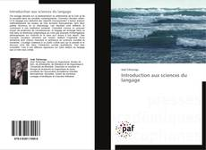Bookcover of Introduction aux sciences du langage