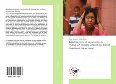 Adolescents et conduites à risque en milieu urbain au Bénin kitap kapağı
