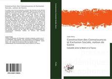 Обложка Construction des Connaissances et Exclusion Sociale, notion de Genre