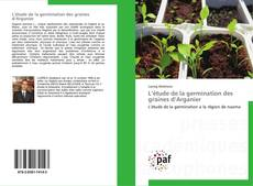 Bookcover of L'étude de la germination des graines d'Arganier