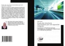 Bookcover of Etude des structures microrubans par une approche intégrale