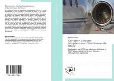 Bookcover of Corrosion à hautes températures d'aluminiures de titane