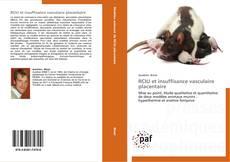 Copertina di RCIU et insuffisance vasculaire placentaire