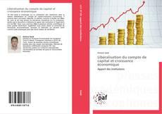 Обложка Libéralisation du compte de capital et croissance économique