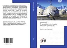 Borítókép a  Propagation des ondes électromagnétiques - hoz