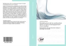 Bookcover of Modélisation de la combustion dans la ligne d'échappement d'un moteur