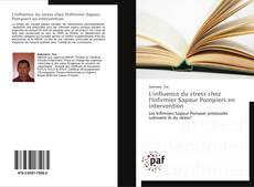 Bookcover of L'influence du stress chez l'Infirmier Sapeur Pompiers en intervention