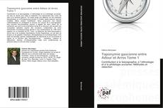 Copertina di Toponymie gasconne entre Adour et Arros Tome 1