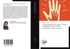 Bookcover of La privatisation au Liban : Étude comparée avec la France
