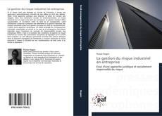 Borítókép a  La gestion du risque industriel en entreprise - hoz