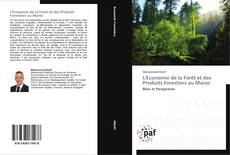 Bookcover of L'Economie de la Forêt et des Produits Forestiers au Maroc
