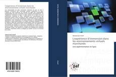 Bookcover of L'expérience d'immersion dans les environnements virtuels marchands