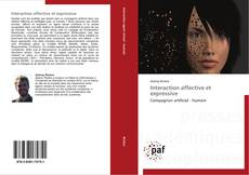 Bookcover of Interaction affective et expressive