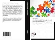 Couverture de L'ordinaire dans l'enseignement des mathématiques