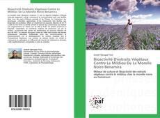 Couverture de Bioactivité D'extraits Végétaux Contre Le Mildiou De La Morelle Noire Benamira