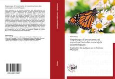 Bookcover of Repérage d'invariants et construction des concepts scientifiques