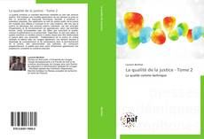 Bookcover of La qualité de la justice - Tome 2