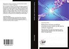 Portada del libro de Rétention d'une protéine membranaire dans le RE de la cellule végétale
