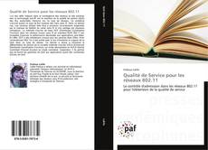 Qualité de Service pour les réseaux 802.11 kitap kapağı