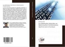 Bookcover of Les Méthodes Hybrides en Optimisation Combinatoire